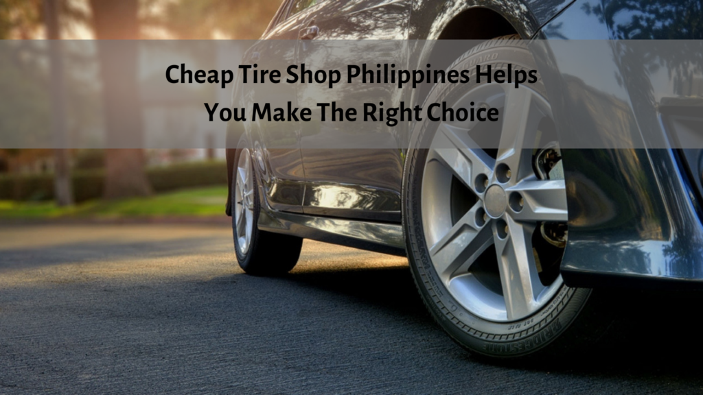 Cheap tire store Philippines